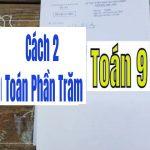 Câu 2 – Cách 1 – Đề Thi lớp 10 – 2008 – 2009