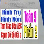 Bài Tập Về Hình Trụ – Hình Nón – Phần 2-Tam Giác Đều ABC Cạnh Có Độ Dài a