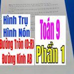 Bài Tập Về Hình Trụ – Hình Nón – Phần 1-Đường Tròn (O;R) Đường Kính AB
