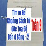 Bài Tập Về Hàm Số Y=Ax+B Tìm m Để Khoảng Cách Từ Gốc Tọa Độ Đến d Bằng ….