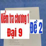 Đề kiểm tra chương 1 đại 9-đề 2