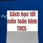 Cách học tốt môn toán hình THCS
